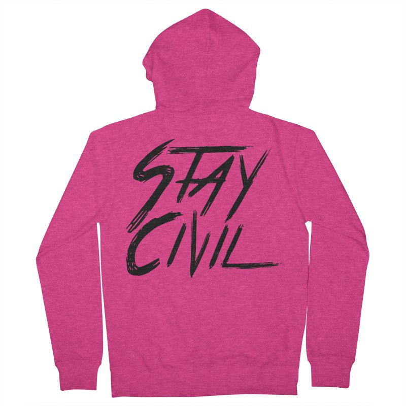 """Stay Civil"" Women's Zip-Up Hoody by Civil Wear Clothing"