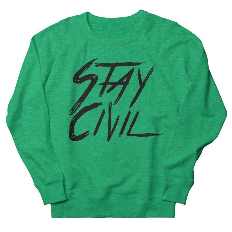 """Stay Civil"" Men's Sweatshirt by Civil Wear Clothing"