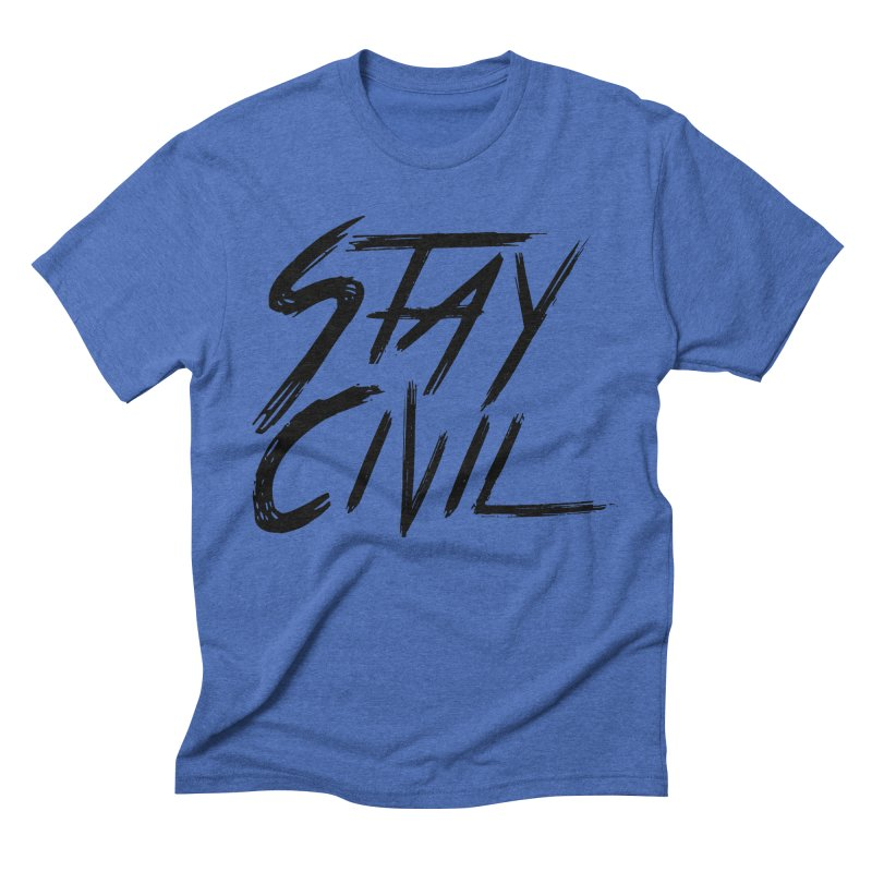 """Stay Civil"" Men's Triblend T-Shirt by Civil Wear Clothing"