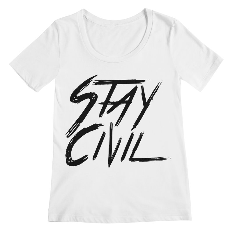 """Stay Civil"" Women's Scoopneck by Civil Wear Clothing"