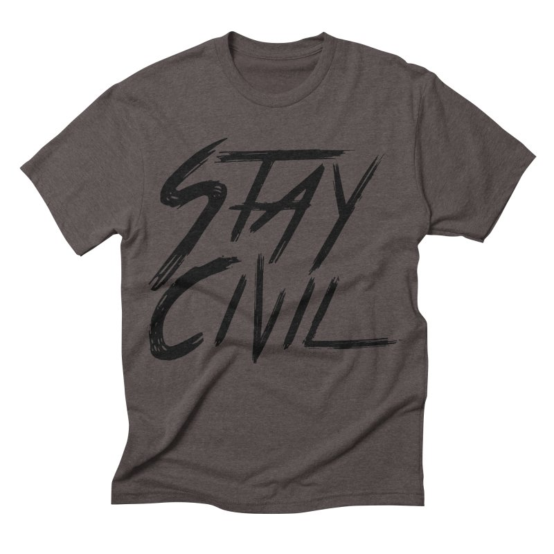 """Stay Civil"" Men's Triblend T-shirt by Civil Wear Clothing"