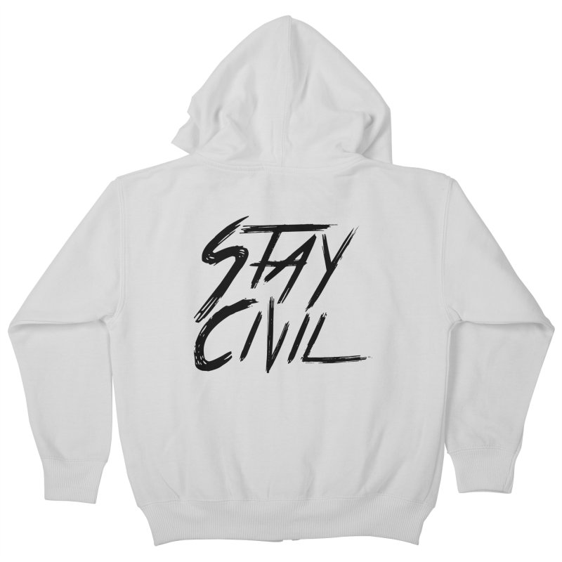"""Stay Civil"" Kids Zip-Up Hoody by Civil Wear Clothing"