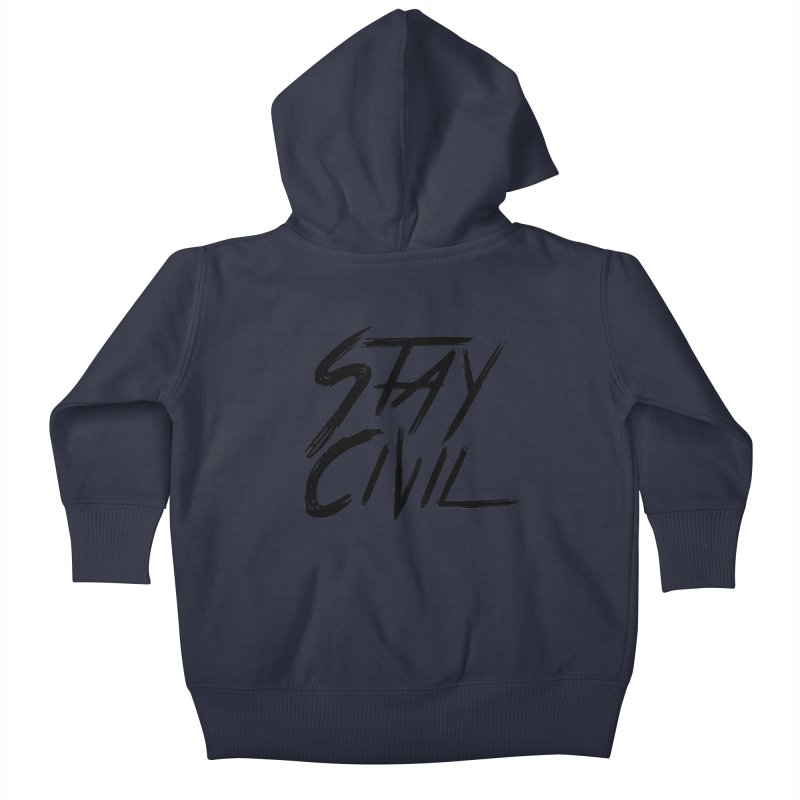 """Stay Civil"" Kids Baby Zip-Up Hoody by Civil Wear Clothing"