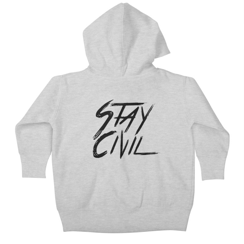 """Stay Civil"" Kids Baby Zip-Up Hoody by Civil Wear Clothing"