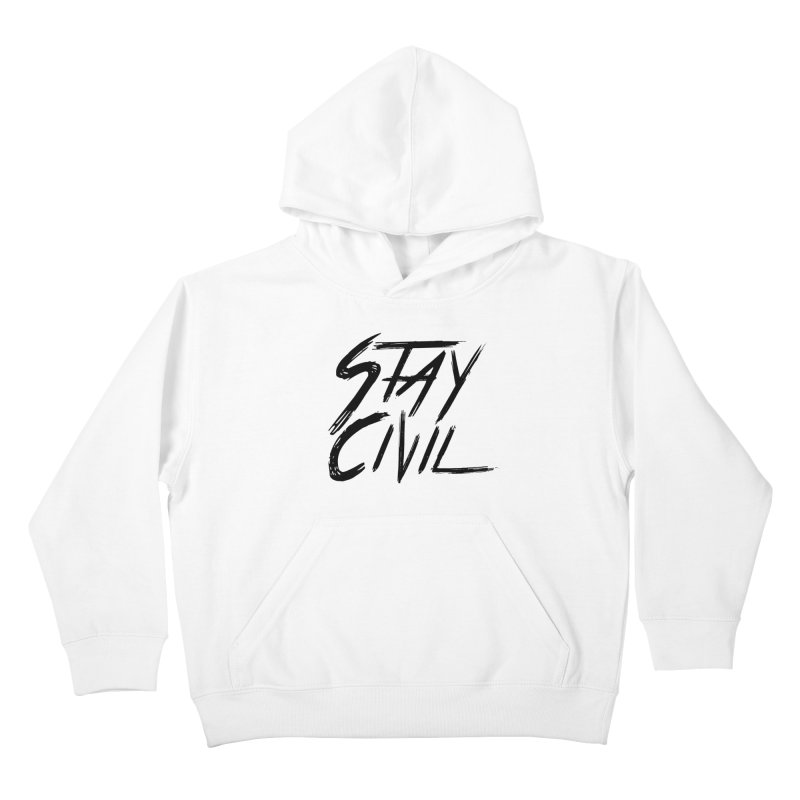 """""""Stay Civil"""" Kids Pullover Hoody by Civil Wear Clothing"""
