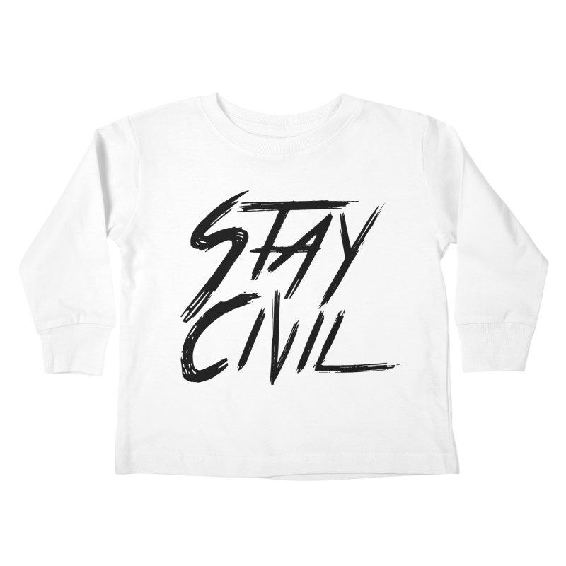 """Stay Civil"" Kids Toddler Longsleeve T-Shirt by Civil Wear Clothing"