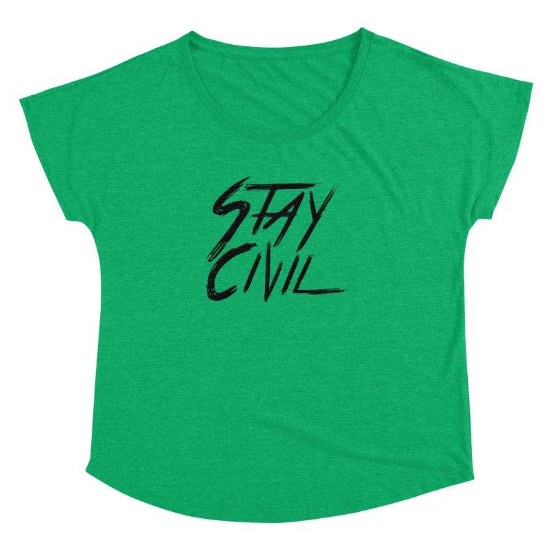 """Stay Civil"" Women's Dolman by Civil Wear Clothing"