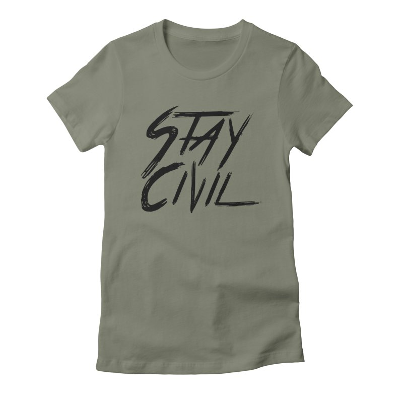 """Stay Civil"" Women's Fitted T-Shirt by Civil Wear Clothing"