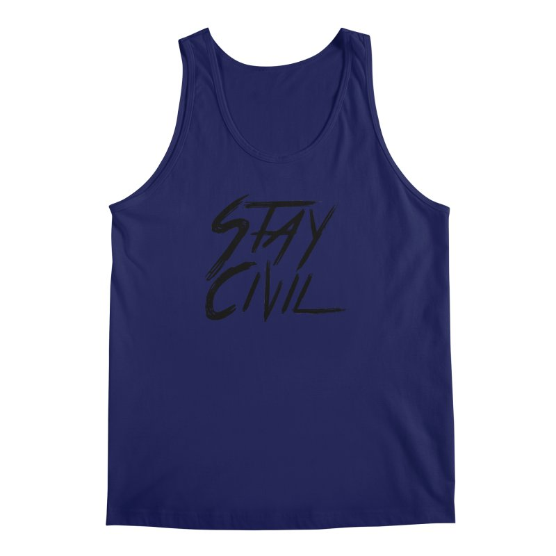 """Stay Civil"" Men's Tank by Civil Wear Clothing"