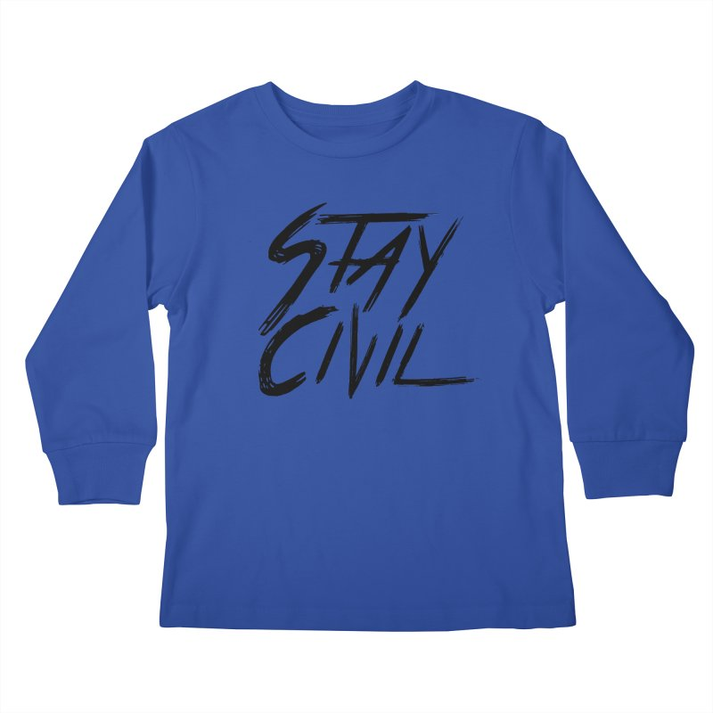 """Stay Civil"" Kids Longsleeve T-Shirt by Civil Wear Clothing"