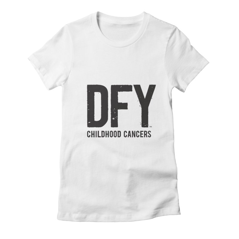 DFY Childhood Cancers Women's Fitted T-Shirt by St Baldricks's Artist Shop