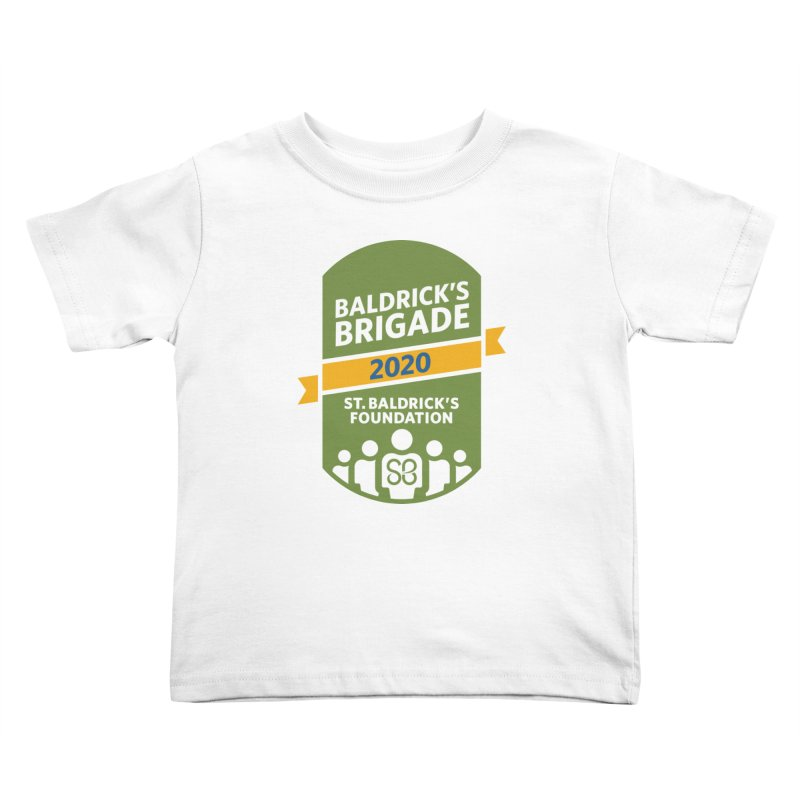 Baldrick's Brigade Kids Toddler T-Shirt by St Baldricks's Artist Shop