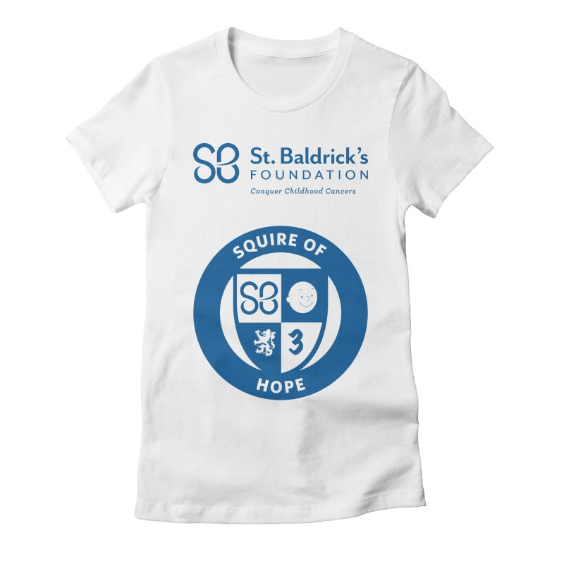Squire of Hope Women's Fitted T-Shirt by St Baldricks's Artist Shop