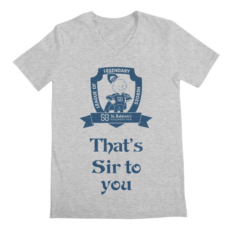 Sir to you Men's Regular V-Neck by St Baldricks's Artist Shop