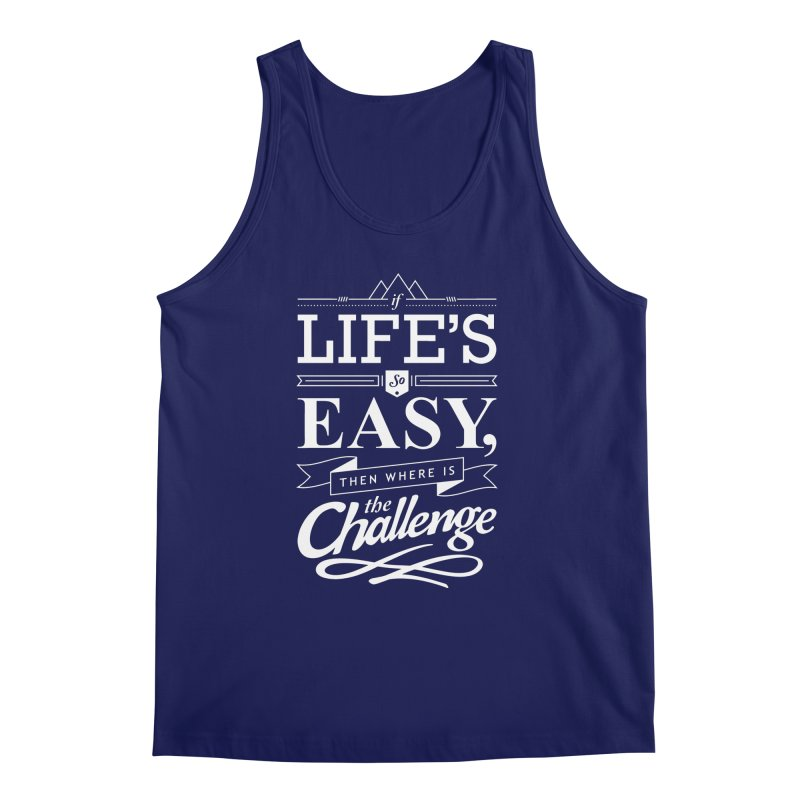 Life is Challenge   by steadsupplyco's Shop
