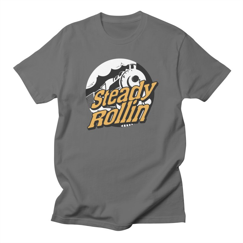 Steady Rollin - F.S.A. Collection (full steam ahead) Women's T-Shirt by Steady Rollin Merch