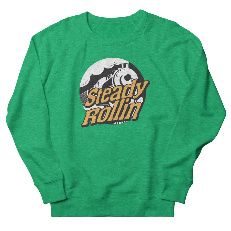 Steady Rollin - F.S.A. Collection (full steam ahead) Women's Sweatshirt by Steady Rollin Merch