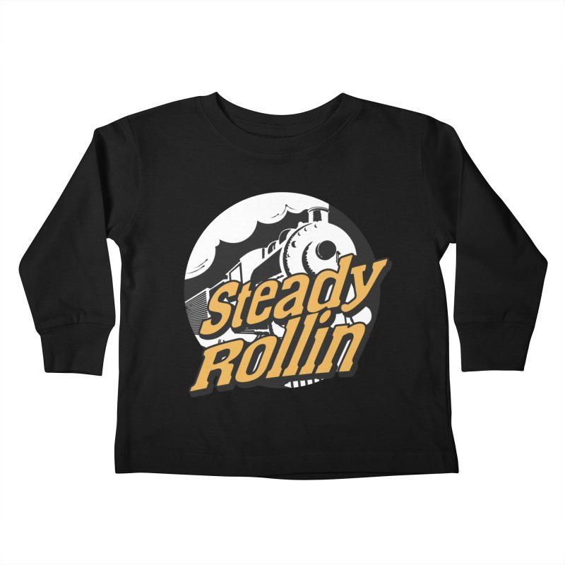 Steady Rollin - F.S.A. Collection (full steam ahead) Kids Toddler Longsleeve T-Shirt by Steady Rollin Merch