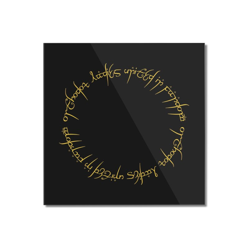 OLUF Lord of the Rings Logo 1 Home Mounted Acrylic Print by SteampunkEngineer's Shop