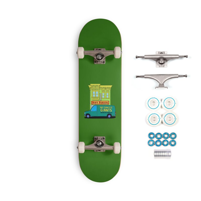 You Must Be Thinking of Some Other Bob Accessories Skateboard by steamwhistlealley's Artist Shop