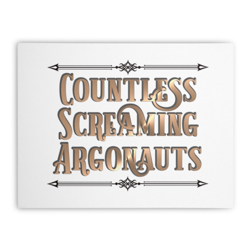 Countless Screaming Argonauts Home Stretched Canvas by steamwhistlealley's Artist Shop