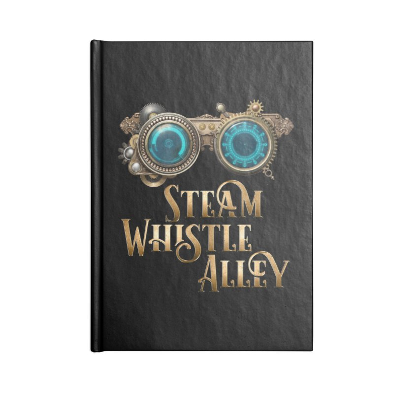SWA Goggles Accessories Lined Journal Notebook by steamwhistlealley's Artist Shop