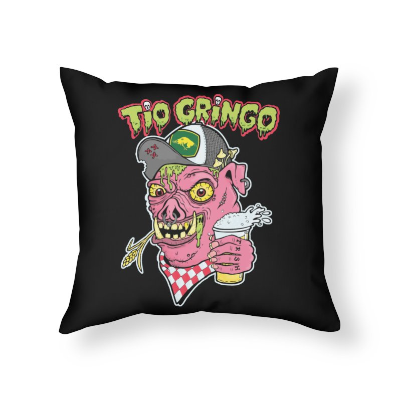 Tio Gringo Home Throw Pillow by $TEF BRO$