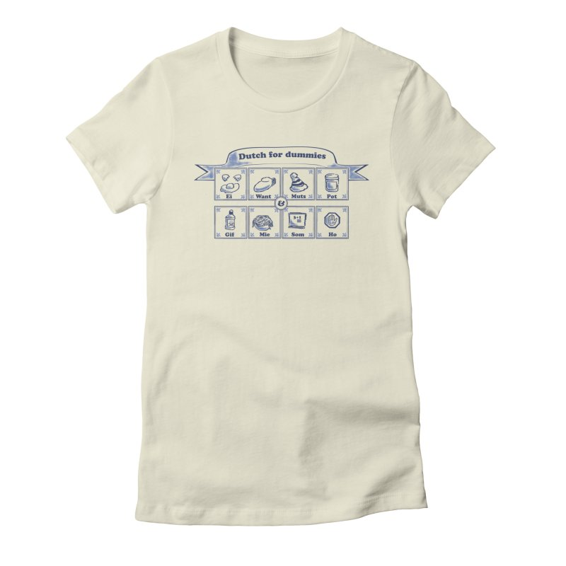 Dutch for Dummies Women's Fitted T-Shirt by $TEF BRO$