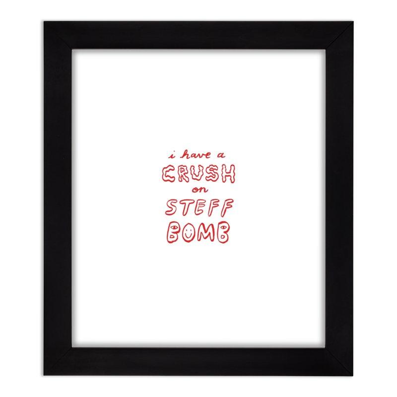Crush Home Framed Fine Art Print by Steff Bomb's Artist Shop