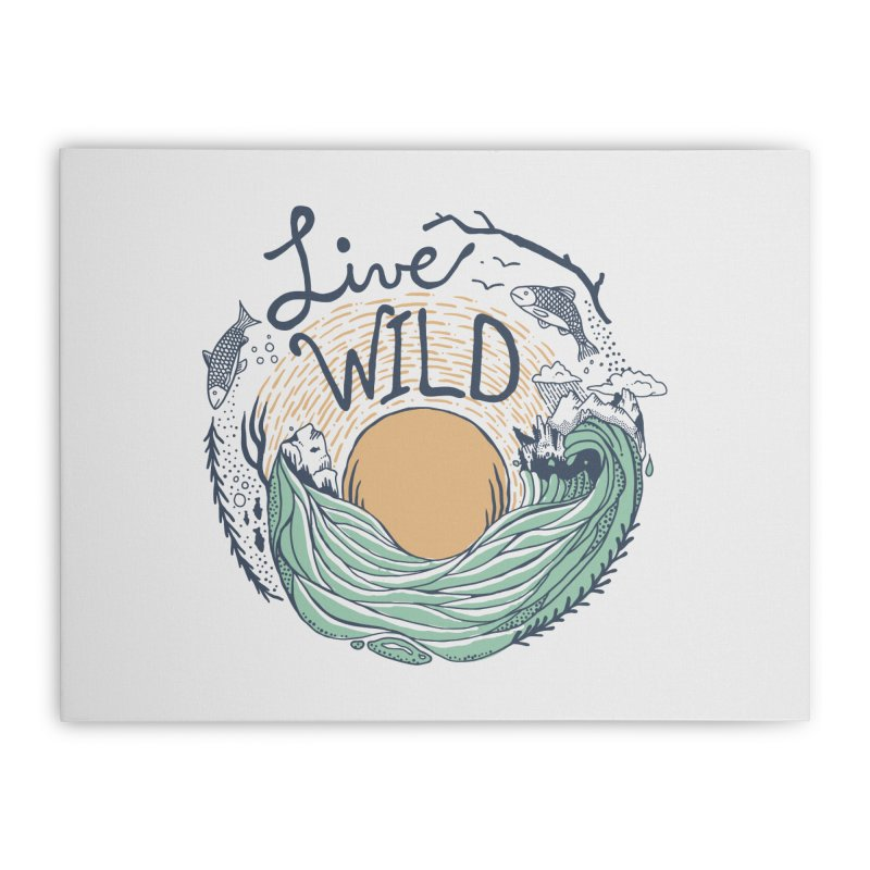 Live Wild Home Stretched Canvas by Steger