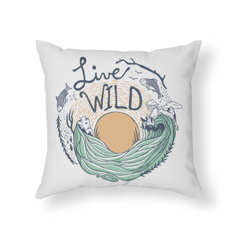 Live Wild Home Throw Pillow by Steger