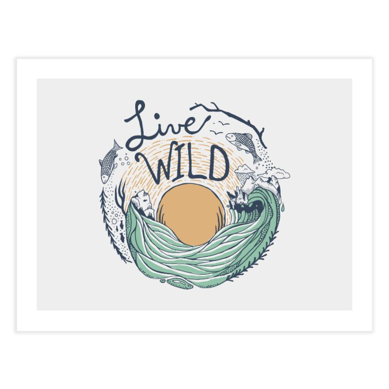 Live Wild Home Fine Art Print by Steger