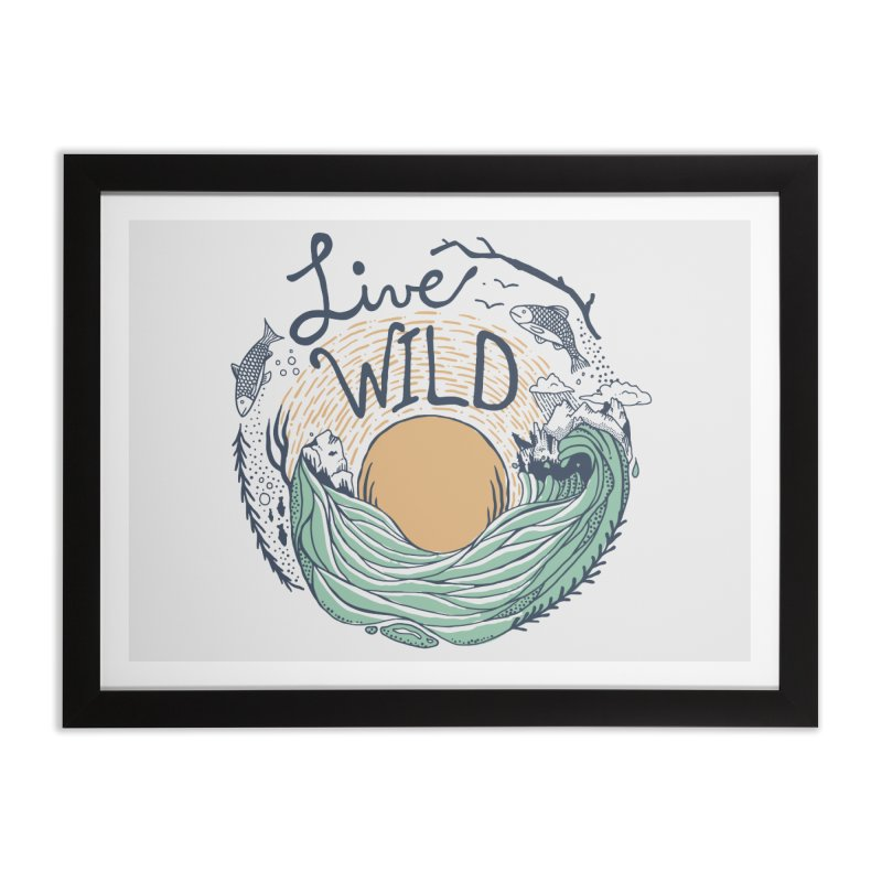 Live Wild Home Framed Fine Art Print by Steger