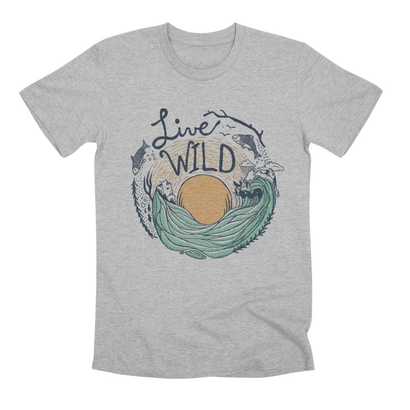 Live Wild Men's Premium T-Shirt by Steger