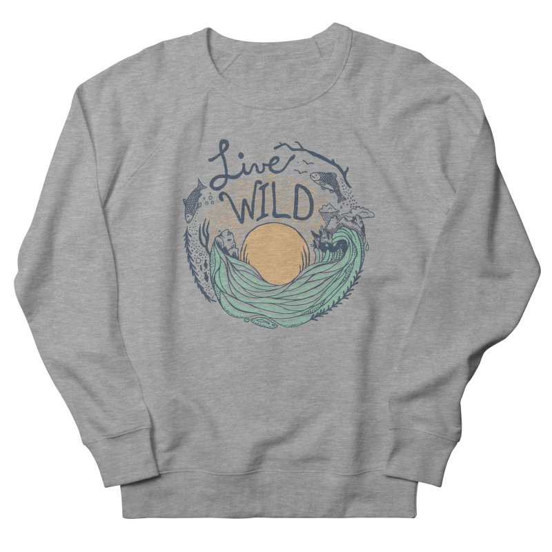 Live Wild Men's French Terry Sweatshirt by Steger