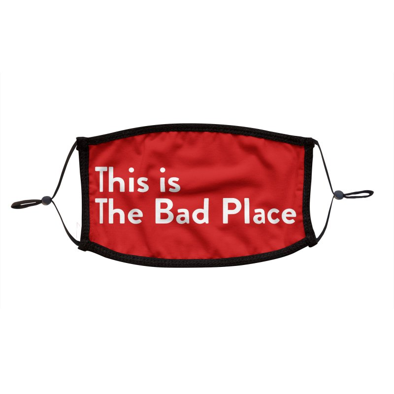 This is the Bad Place Accessories Face Mask by Steger