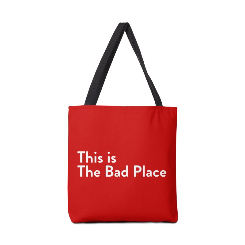 This is the Bad Place Accessories Bag by Steger