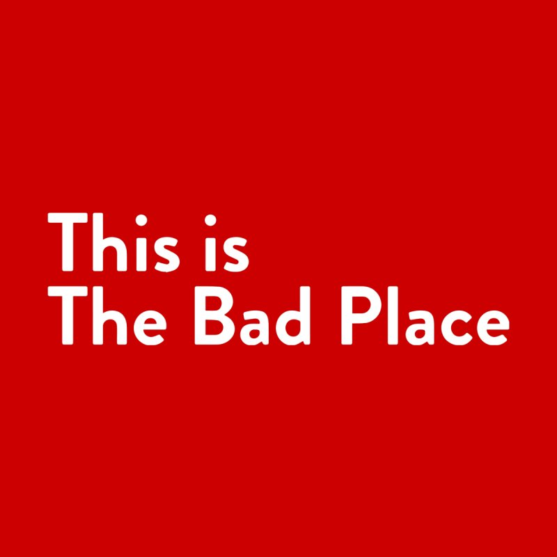 This is the Bad Place Accessories Zip Pouch by Steger