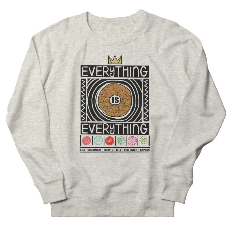 Everything is Everything Men's Sweatshirt by Steger