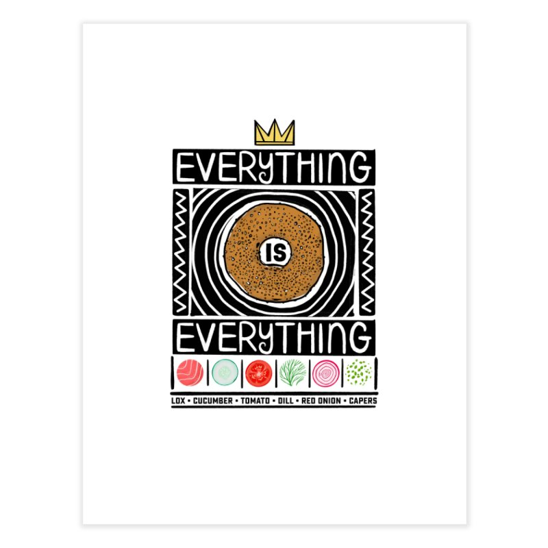 Everything is Everything Home Fine Art Print by Steger