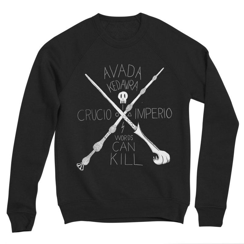 Words Can Kill Men's Sponge Fleece Sweatshirt by Steger