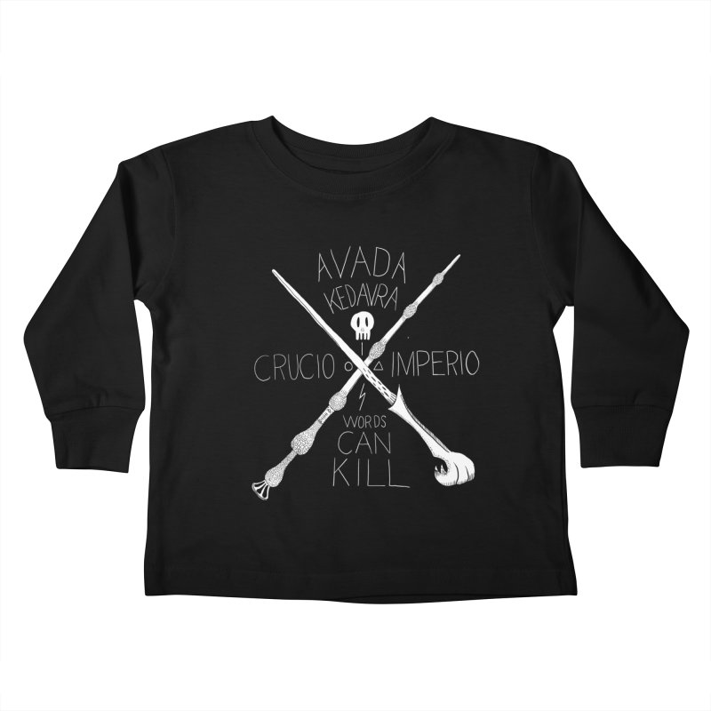 Words Can Kill Kids Toddler Longsleeve T-Shirt by Steger