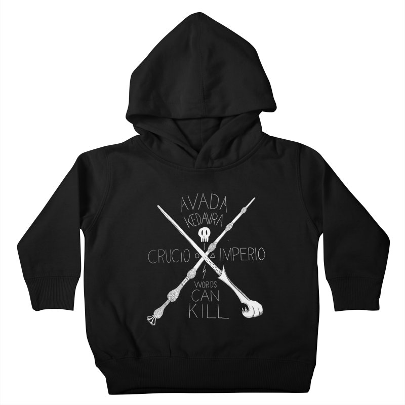 Words Can Kill Kids Toddler Pullover Hoody by Steger