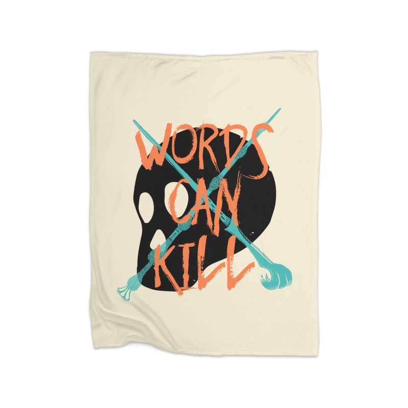 Words Can Kill Home Fleece Blanket by Steger