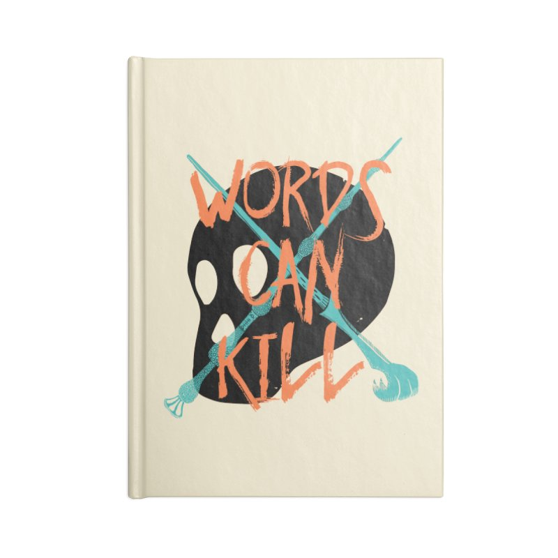 Words Can Kill Accessories Notebook by Steger