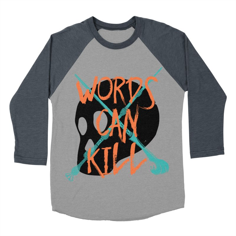 Words Can Kill Men's Baseball Triblend Longsleeve T-Shirt by Steger