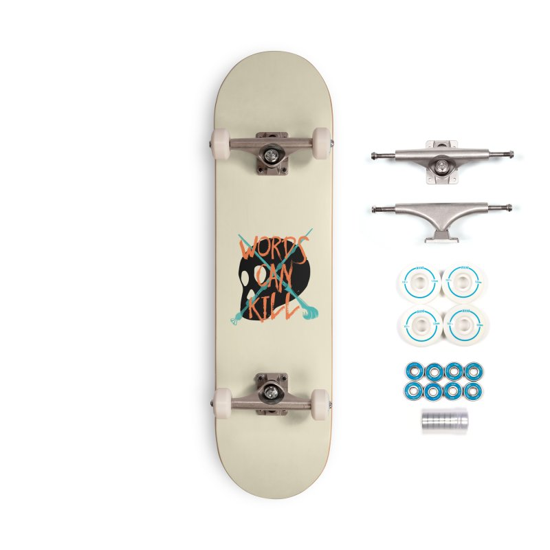 Words Can Kill Accessories Complete - Basic Skateboard by Steger