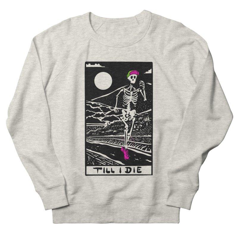 Running Till I Die Men's Sweatshirt by Steger
