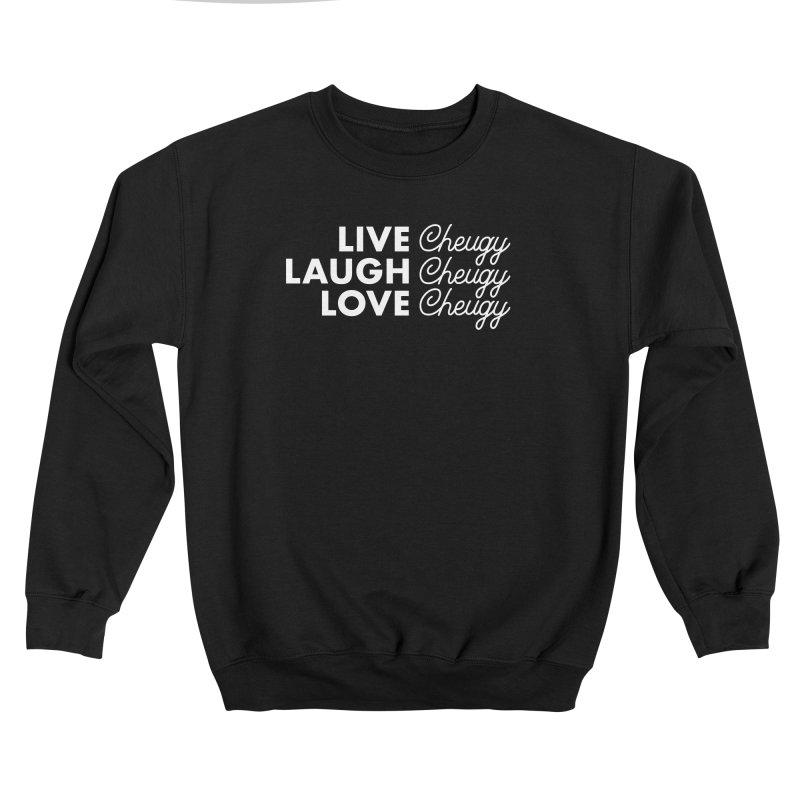 Live Cheugy Women's Sweatshirt by Steger