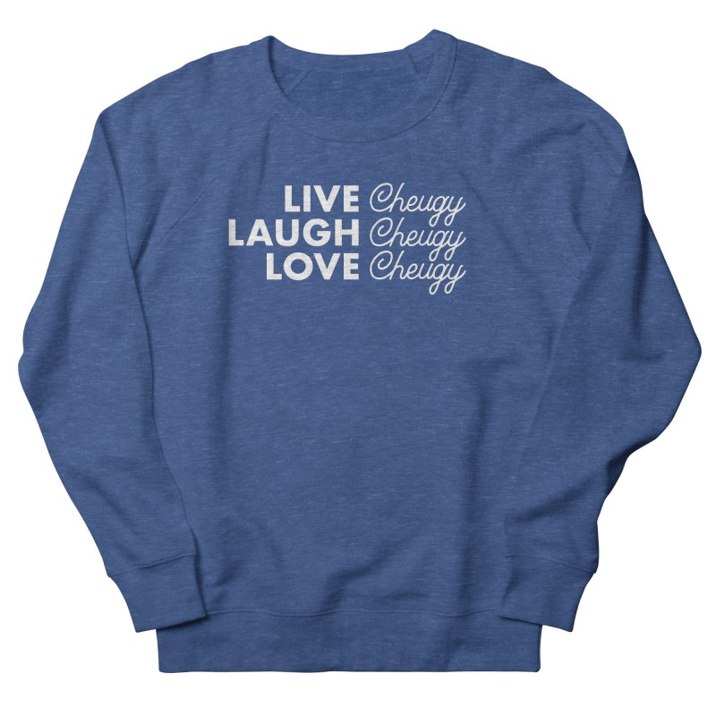 Live Cheugy Men's Sweatshirt by Steger